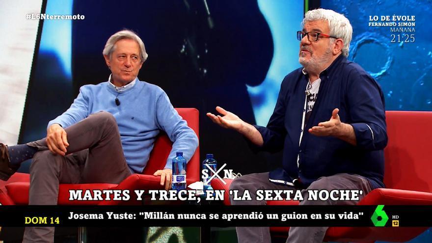 Josema Yuste y Millán Salcedo en 'laSexta Noche'
