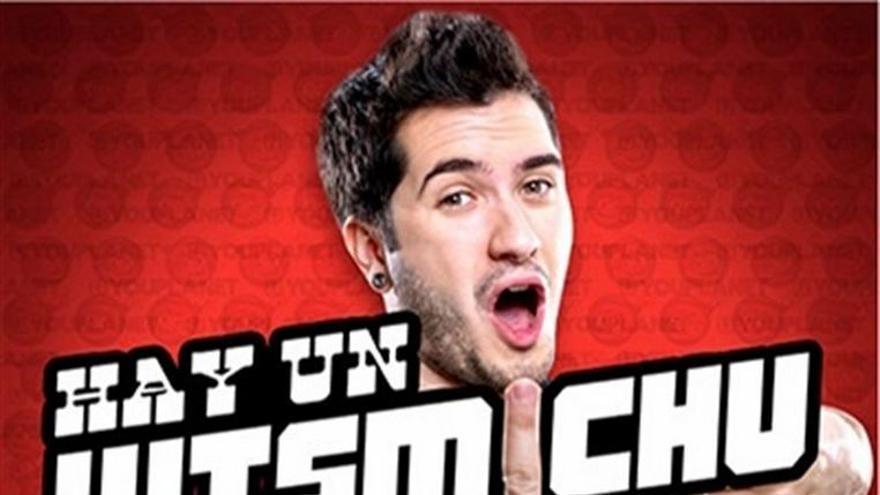 Cartel del show del 'youtuber' Wismichu