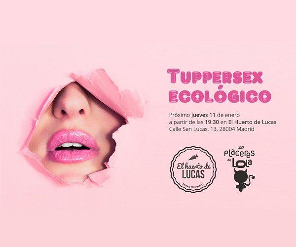 Cartel tuppersex ecológico de El Huerto de Lucas