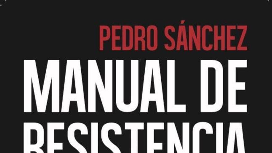 La portada de 'Manual de Resistencia', el libro de Pedro Sánchez