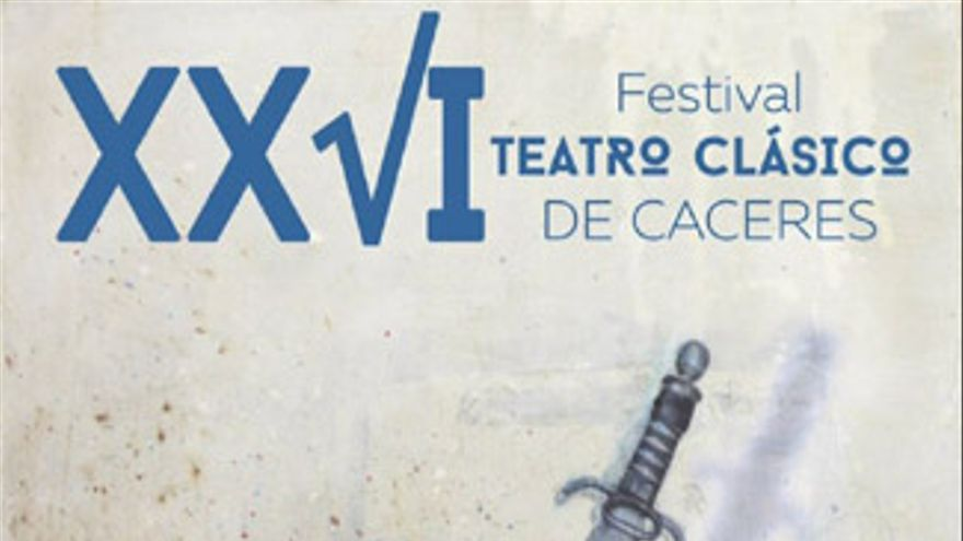 Cartel del XXVI Festival de Teatro Clásico de Cáceres