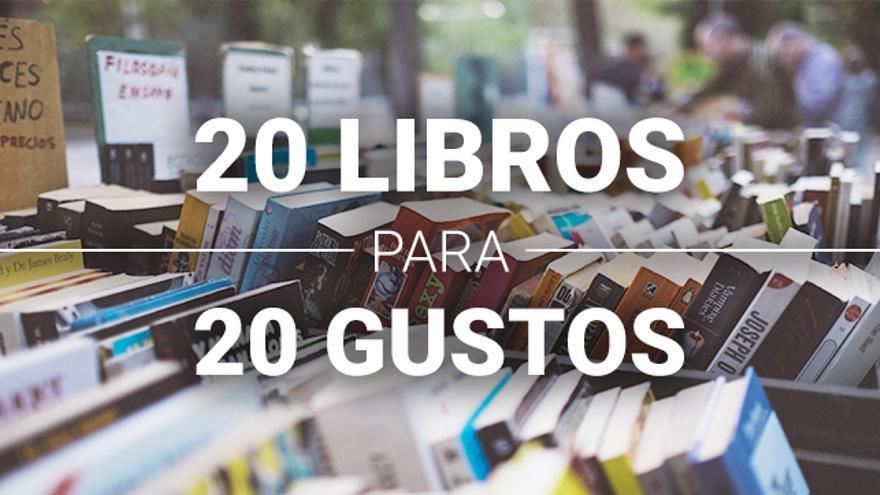 20 libros para 20 gustos en la Feria del Libro de Madrid
