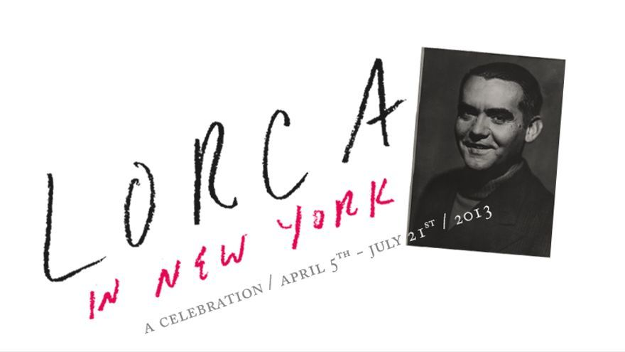 'Back tomorrow: A poet in New York. Federico García Lorca'. The New York Public Library