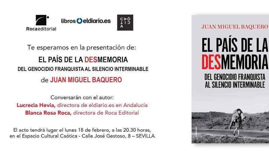 Presentación de 'El país de la desmemoria' en Sevilla