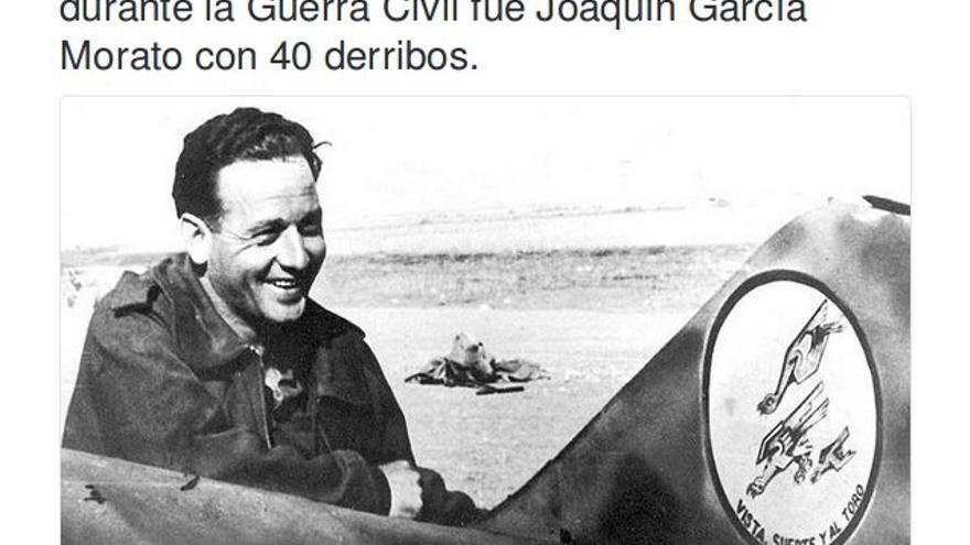 """En la cuenta del Ejército del Aire: """"#HistoriasDelAire: El máximo as de la aviación durante la Guerra Civil fue Joaquín García Morato con 40 derribos"""""""