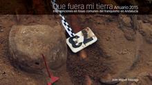 La Junta de Andalucía renuncia a seguir publicando el anuario de intervenciones en fosas del franquismo