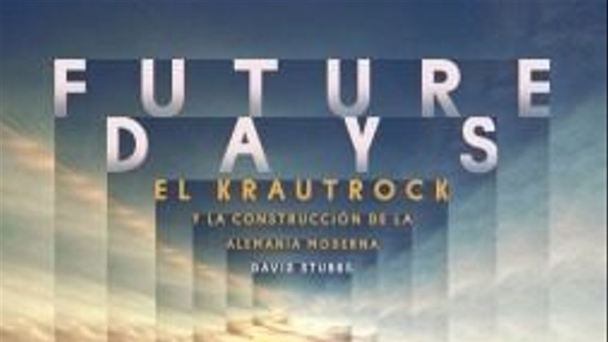 Future Days. El Krautrock