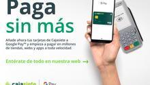 Google Pay llega a Cajasiete