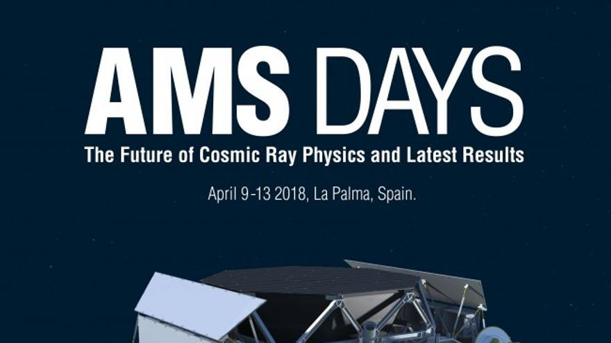"Cartel de la reunión ""AMS Days. The Future os Cosmic Ray Physics and Latest Results"". Crédito: AMS."