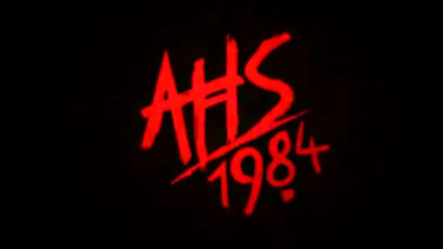 'American Horror Story:1984'