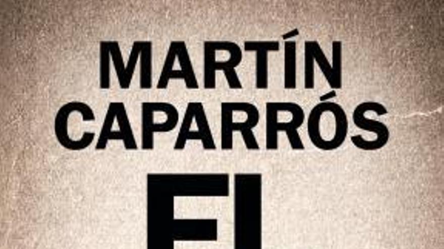 El Hambre, un libro de Martín Caparrós