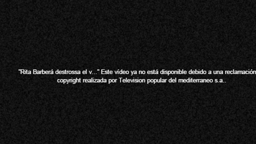 Youtube advierte de la retirada del vídeo de Rita Barberá de la crida.