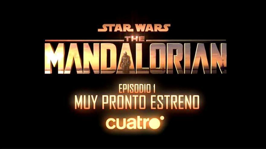 Cuatro emitirá en abierto el primer capítulo de 'The Mandalorian', la serie estrella de Disney+