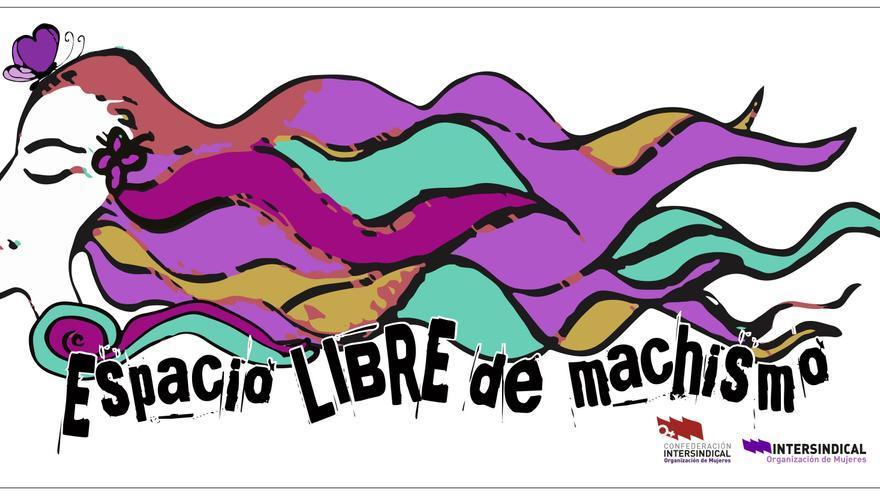 Cartel de la Intersindical para su proyecto de 'Espacio libres de machismo'