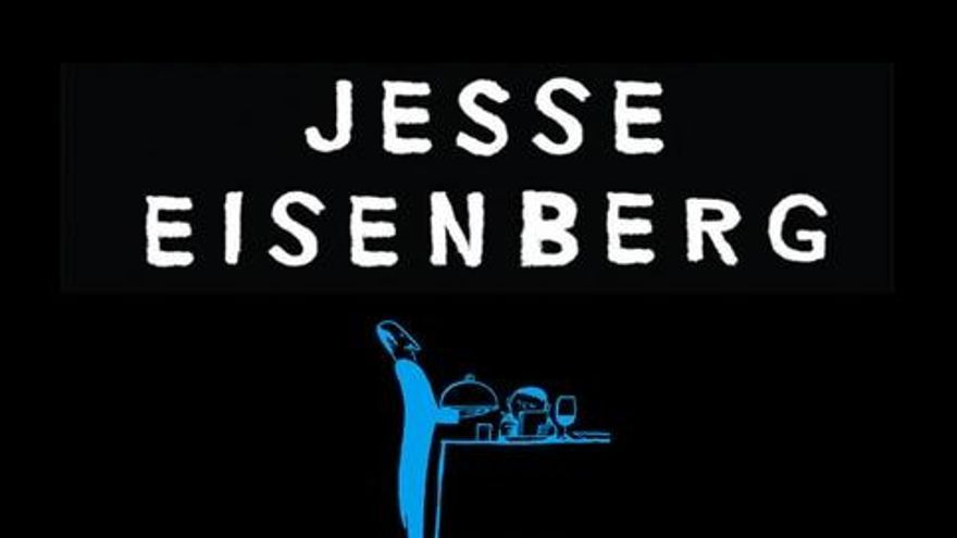 Jesse Eisenberg y la polivalencia del actor despreciable