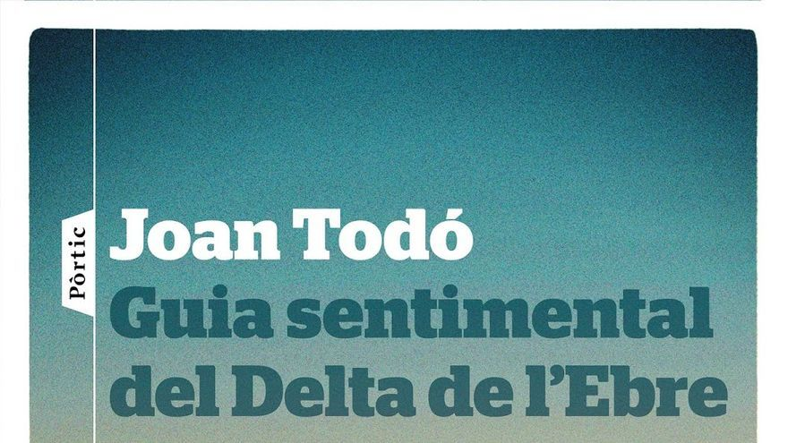 Guia sentimental del delta del Ebre