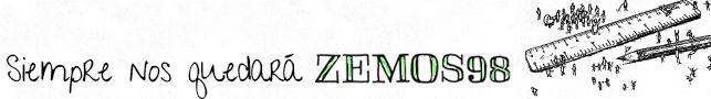Siempre nos quedará Zemos98