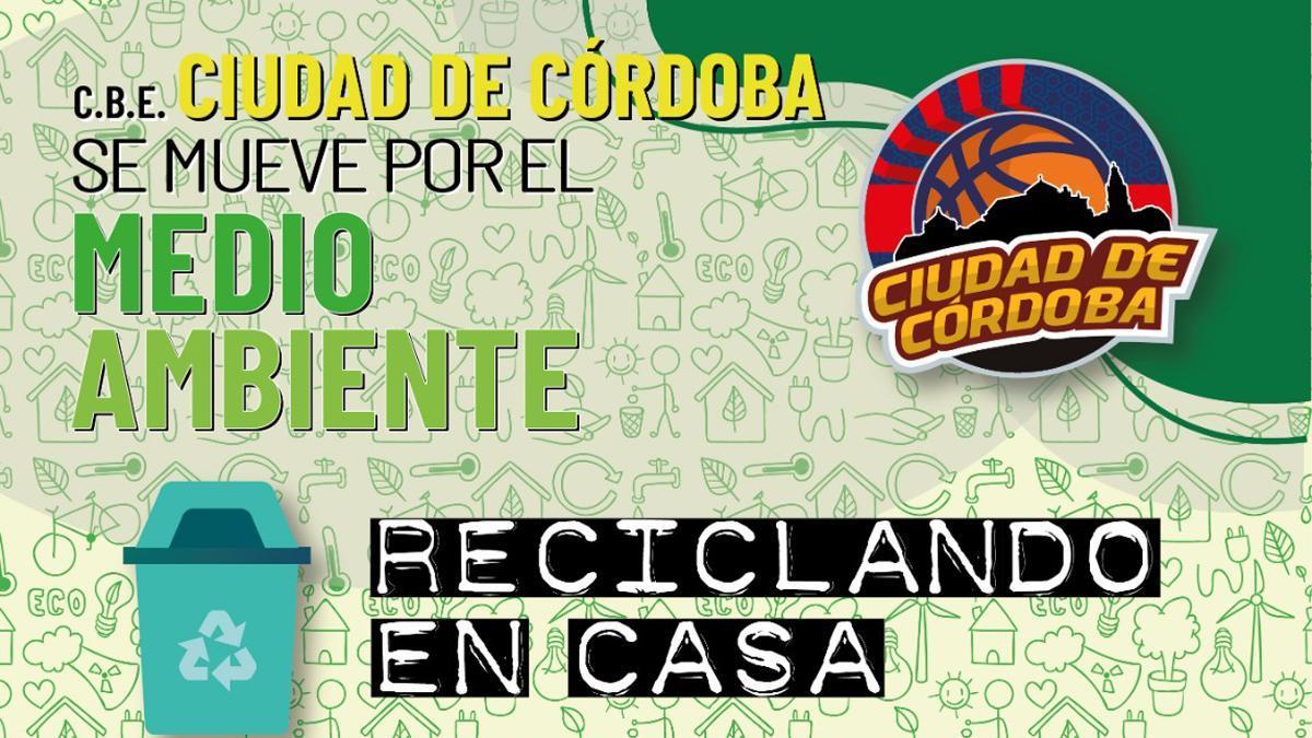 Cartel de 'Reciclando en casa', iniciativa del Ciudad de Córdoba.