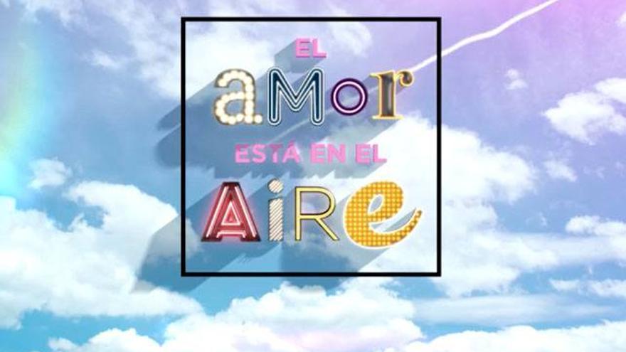 'El amor está en el aire': Así es el nuevo dating show de Antena 3