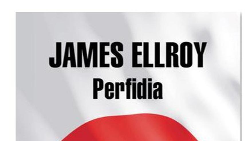 Perfidia, la última novela de James Ellroy