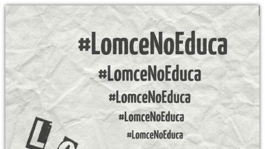Imagen de la campaña #LOMCEnoEduca