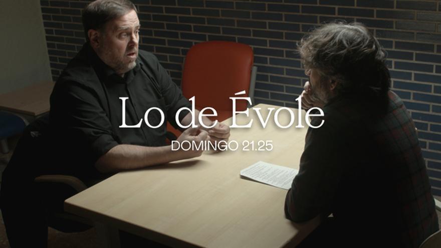 Lo de Évole - Entrevista a Oriol Junqueras