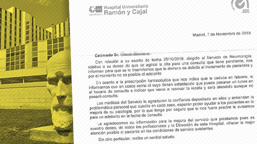 Respuesta a una reclamación de un paciente del hospital Ramón y Cajal.
