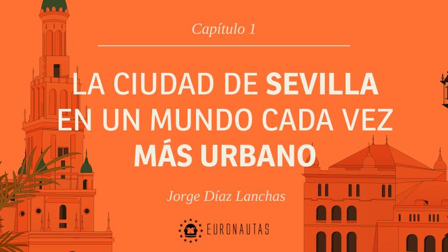 Sevilla en un mundo cada vez más urbano