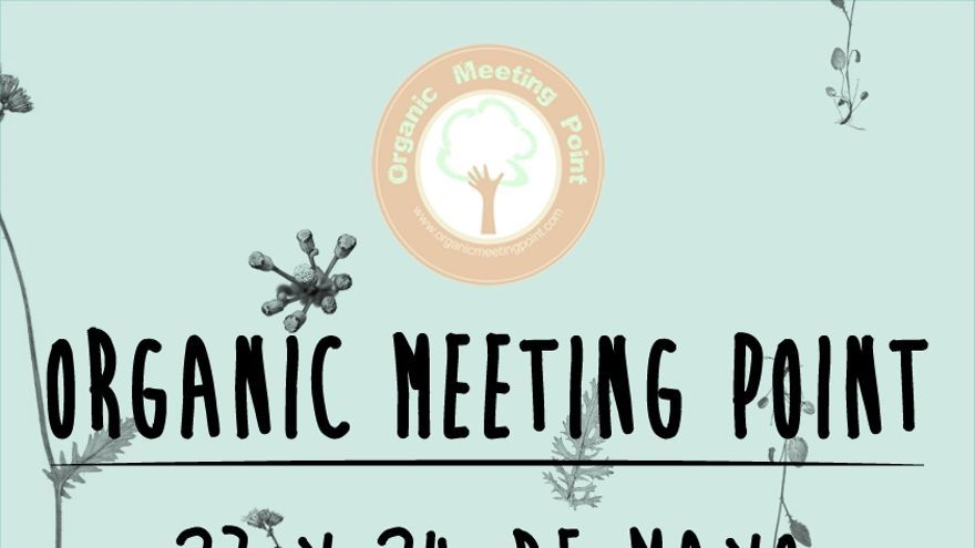 Cartel del cuarto 'Organic Meeting Point'.