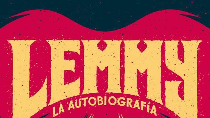 Lemmy, la autobografía