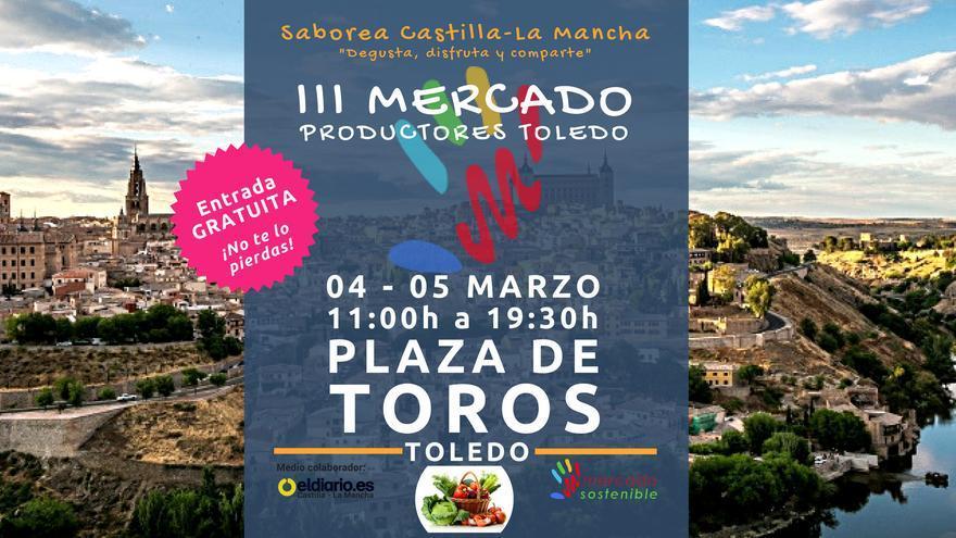 Mercado Sostenible volverá a la plaza de toros de Toledo este fin de semana