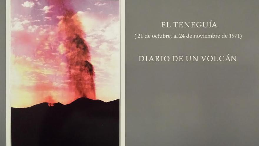 'Diario de un volcán' recoge lo acontecido entre el 21 y 24 de noviembre de 1971.