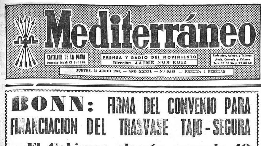 Portada del Diario Mediterráneo, publicado en Castellón, con fecha 25 de junio de 1970 con detalles de la financiación del trasvase Tajo-Segura