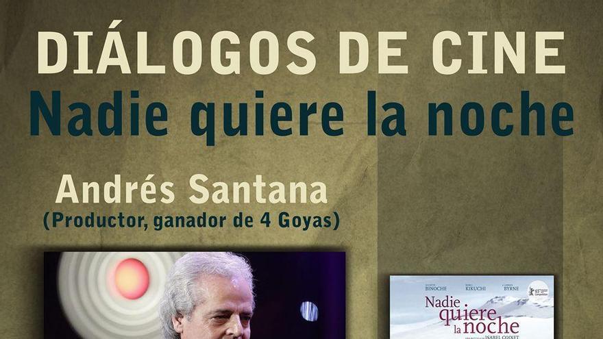 Cartel  del ciclo 'Diálogos de Cine' con el productor Andrés Santana.