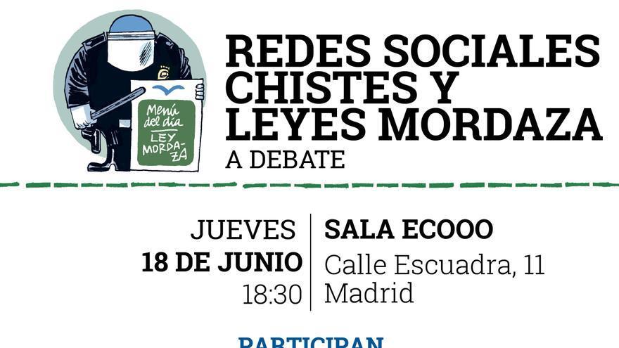 """Cartel debate """"Redes sociales, chistes y leyes mordaza"""""""