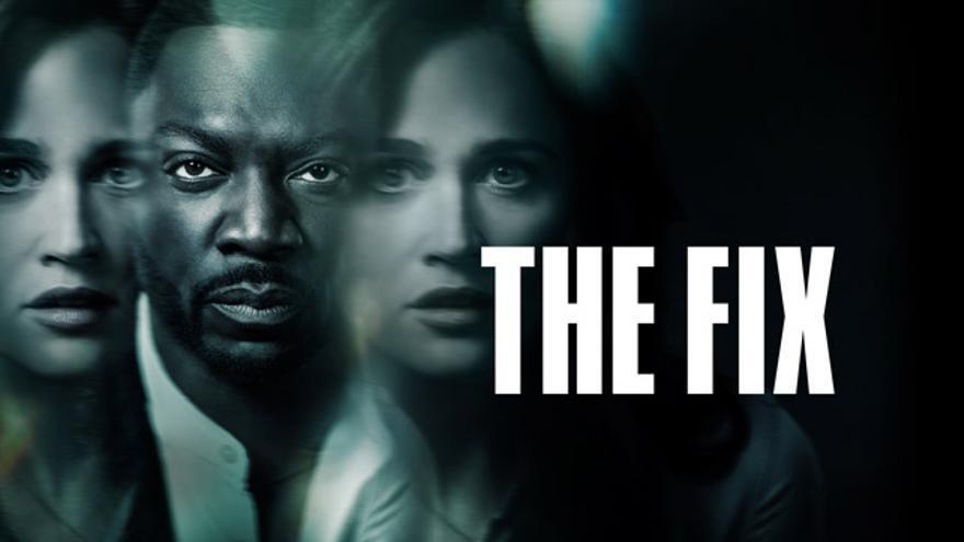 Imagen promocional de 'The Fix'.