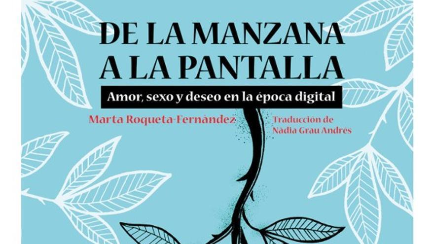 """""""De la manzana a la pantalla"""", el libro de Marta Roqueta-Fernández"""