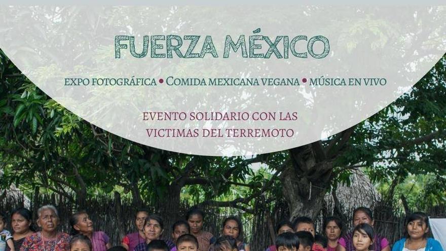 Cartel del evento solidario Fuerza México
