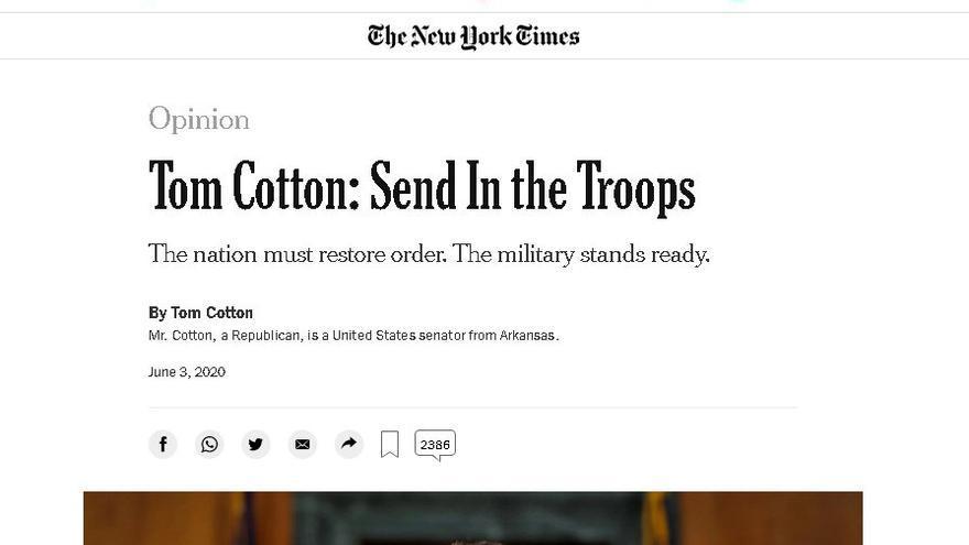 El senador republicano Tom Cotton pidió mandar a los militares a reprimir a los negros que protestaban contra la brutalidad policial, el 3 de junio de 2020. La nota generó revulsión y el Times tomó medidas, pero no la eliminó.