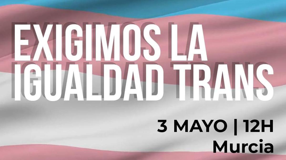 Cartel de una de las protestas en defensa de los derechos trans de este 3 de mayo