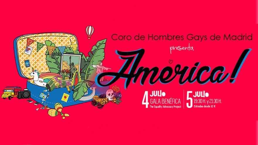"""Cartel del espectáculo """"América!"""" en el Teatro Infanta Isabel   CORO DE HOMBRES GAYS DE MADRID"""