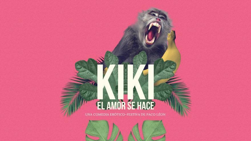 `Kiki, el amor se hace´