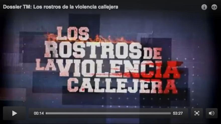 Captura del programa de Telemadrid Dossier TM: Los rostros de la violencia callejera.