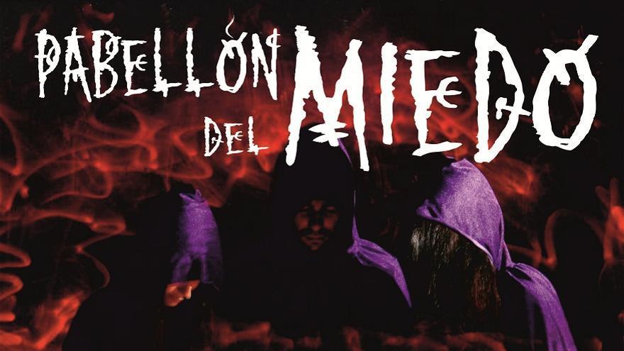 Cartel de 'Pabellón del Miedo'.