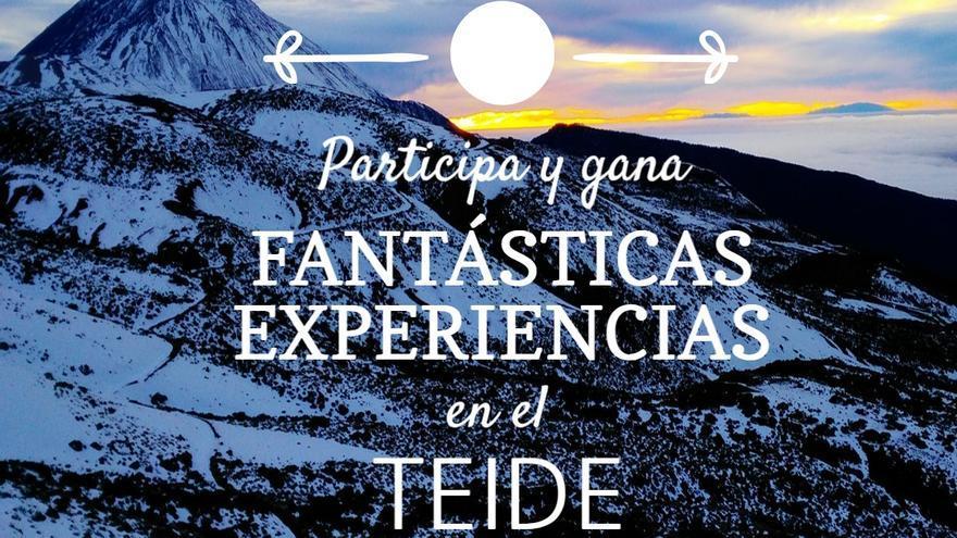Sorteo: 'Experiencias únicas en el Teide'.