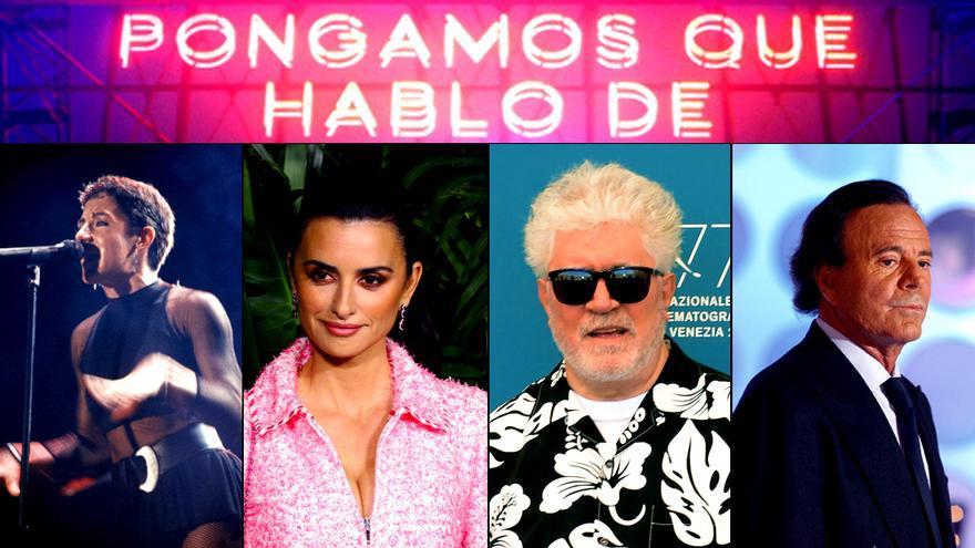 'Pongamos que hablo de...' seguirá con Penélope Cruz, Almodóvar, Mecano y Julio Iglesias