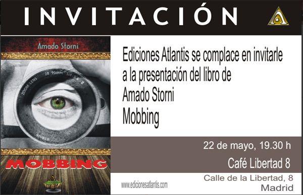 """Invitación para la presentación de """"Mobbing"""", de Amado Storni, en Café Libertad 8"""