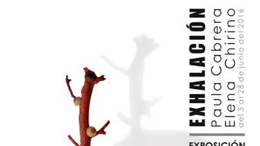 Cartel de Exhalación, exposición de Elena Chirino y Paula Cabrera