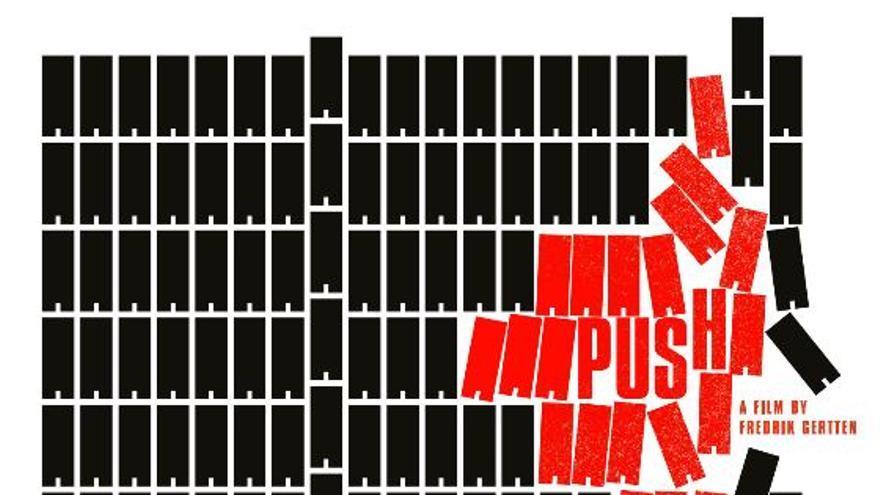 Cartel del documental 'Push' del periodista y cineasta sueco Fredrik Gertten.