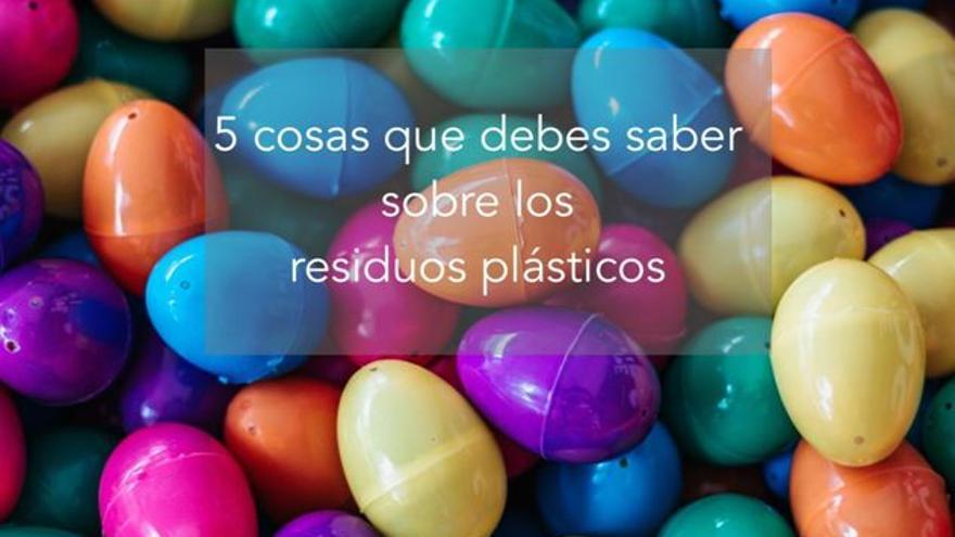 Cinco verdades sobre el plástico